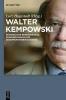 Walter Kempowski - Literatur und Erinnerung,Eine Bilanz