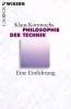 Kornwachs, Klaus,Philosophie der Technik