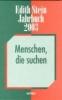 Stein, Edith,Edith Stein Jahrbuch 9. 2003. Menschen, die suchen