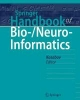 Kasabov, Nikola,Springer Handbook of Bio-/Neuroinformatics