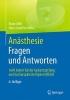 Franz Kehl,   Hans-Joachim Wilke,Anasthesie. Fragen und Antworten