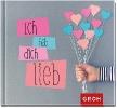 GROH Verlag,Ich hab dich lieb