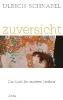 Schnabel, Ulrich,Zuversicht