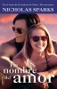 Sparks, Nicholas,En Nombre del Amor (Movie Tie In)