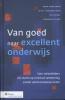 Henk  Doeleman, Joost  Haandrikman, Ivo  Israel, Barbara  Visser,Van goed naar excellent onderwijs