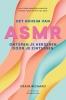 Craig  Richard,Het geheim van ASMR