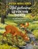 Peter Wohlleben,Het geheime leven van dieren
