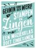 <b>Gerwin van der Werf</b>,Stampen en zingen