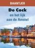 Baantjer,De Cock en het lijk aan de Amstel - grote letter uitgave