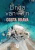 Linda van Rijn,Costa Brava