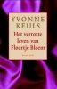Yvonne  Keuls,Het verrotte leven van Floortje Bloem