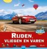 <b>Mack van Gageldonk</b>,Rijden, vliegen en varen