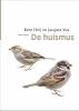 <b>C.J.  Heij, Jacques  Vos</b>,De huismus