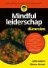 Juliet  Adams, Marina  Grazier,Mindful leiderschap voor Dummies