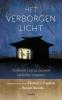 <b>Florence  Caplow, Susan  Moon</b>,Het verborgen licht