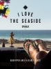 <b>Alexandra  Gossink, Geert-Jan  Middelkoop, Dim  Rooker</b>,I love the seaside Spanje