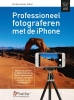<b>Studio Visual Steps</b>,Professioneel fotograferen met de iPhone