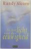 Randy Alcorn,In het licht van de eeuwigheid