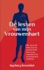 <b>Ingeborg  Boswinkel</b>,De lessen van mijn vrouwenhart