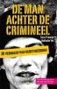 Cora Frowijn, Nathalie Vet,De man achter de crimineel