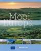 Jaap  Dirkmaat,Mooi Europa