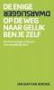 <b>Jan Jaap van Hoeckel</b>,De enige dwarsligger op de weg naar geluk ben je zelf