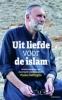 <b>Paolo  Dall`Oglio, Églantine  Gabaix-Hialé</b>,Uit liefde voor de islam