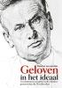 Maarten van den Bos,Geloven in het ideaal