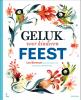 Sebastiaan Van Doninck Leo  Bormans,Geluk voor kinderen Feest