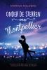 <b>Marina  Folkers</b>,Onder de sterren van Montpellier