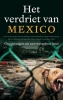 <b>Lydia  Cacho, Sergio  Gonzáles Rodríguez, Anabel  Hernández</b>,Het verdriet van Mexico