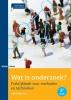 <b>Nel  Verhoeven</b>,Wat is onderzoek ?
