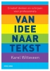 <b>Karel  Witteveen</b>,Van idee naar tekst