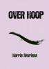 Harrie  Sevriens ,Over Hoop