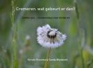 Kirstin Rozema &  Sandy Wijsbeek ,Cremeren, wat gebeurt er dan?