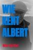 <b>Wim  Hartlief</b>,Wie kent Albert