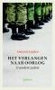 Antonie  Ladan ,Het verlangen naar oorlog en andere zaken