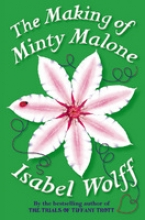 Isabel Wolff The Making of Minty Malone