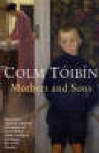 Toibin, Colm Mothers and Sons
