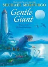 Morpurgo, Michael Gentle Giant