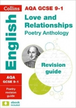 Collins GCSE AQA GCSE 9-1 Poetry Anthology: Love and Relationships Revision Guide