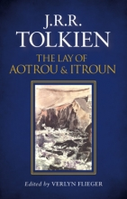 Tolkien, J.R.R. TOLKIEN, J.R.R.*LAY OF AOTROU AND ITROUN