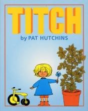 Pat Hutchins Titch