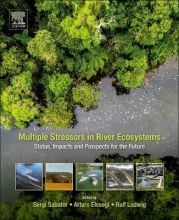 Multiple Stressors in River Ecosystems