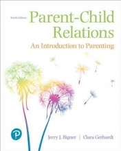 Bigner, Jerry J.,   Gerhardt, Clara J. Parent-Child Relations