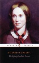 Gaskell, Elizabeth Life of Charlotte Bronte
