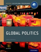 Max Kirsch Oxford IB Diploma Programme: Global Politics Course Companion