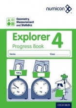 Sue Lowndes,   Simon d`Angelo,   Andrew Jeffrey,   Elizabeth Gibbs Numicon: Geometry, Measurement and Statistics 4 Explorer Progress Book