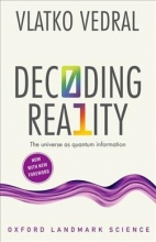 Vlatko (Professor of Quantum Information, University of Oxford and Professor of Physics, National University of Singapore) Vedral Decoding Reality