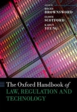 The Oxford Handbook of Law, Regulation, and Technology